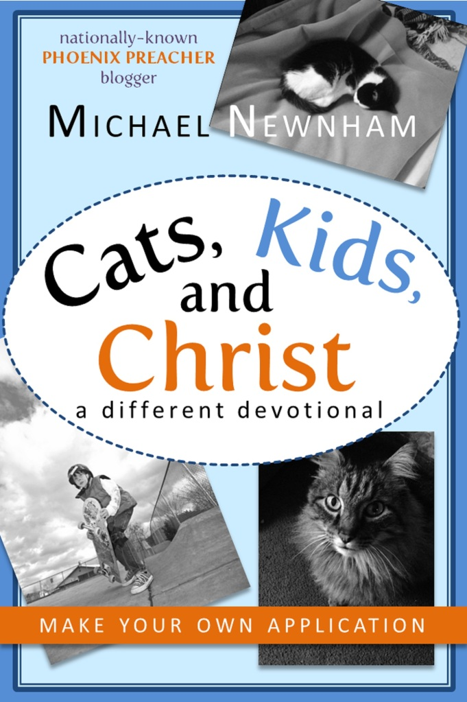 Cats, Kids, and Christ
