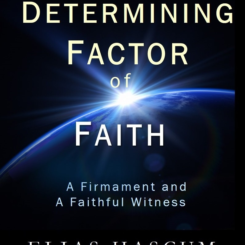 The Determining Factor of Faith